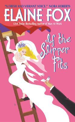 If the Slipper Fits (Avon Romance), Elaine Fox
