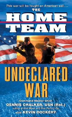 Image for The Home Team: Undeclared War
