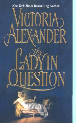 LADY IN QUESTION, THE, ALEXANDER, VICTORIA