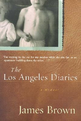 Image for The Los Angeles Diaries: A Memoir