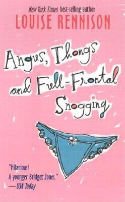 Angus, Thongs and Full-Frontal Snogging (rack): Confessions of Georgia Nicolson, Louise Rennison