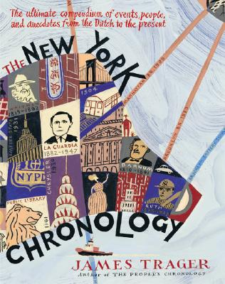 Image for The New York Chronology: The Ultimate Compendium of Events, People, and Anecdotes from the Dutch to the Present