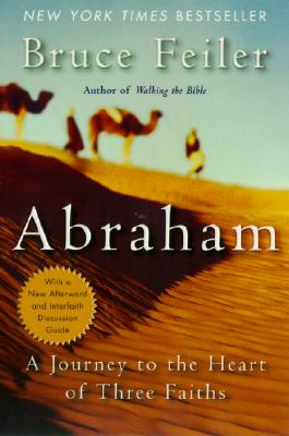 Image for ABRAHAM A JOURNEY TO THE HEART OF THREE FAITHS