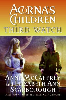 Third Watch: Acorna's Children, Anne McCaffrey, Elizabeth A. Scarborough