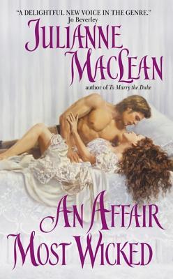 Affair Most Wicked, An, JULIANNE MACLEAN