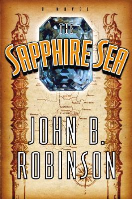 The Sapphire Sea, Robinson, John B.