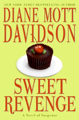 Sweet Revenge, a Novel of Suspense, Davidson, Diane Mott