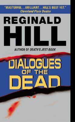 Dialogues of the Dead, REGINALD HILL