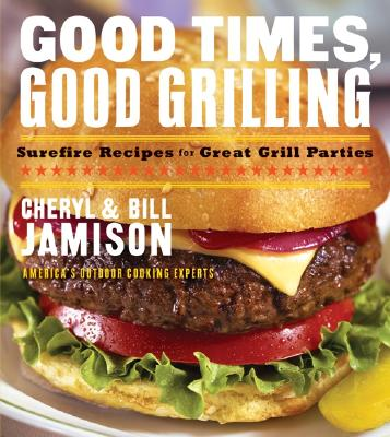 Image for GOOD TIMES GOOD GRILLING