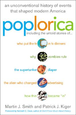 Image for Poplorica: A Popular History of the Fads, Mavericks, Inventions, and Lore that Shaped Modern America