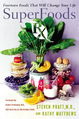Image for Superfoods Rx: Fourteen Foods That Will Change Your Life