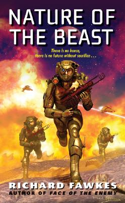 Nature of the Beast (Military Science Fiction Series), Richard Fawkes