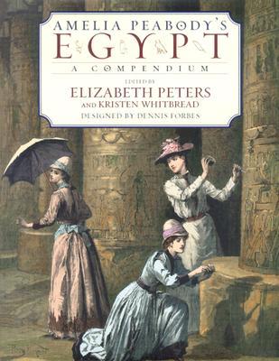 Image for AMELIA PEABODY'S EGYPT: A Compendium