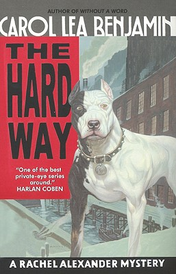 Image for The Hard Way: A Rachel Alexander Mystery (Rachel Alexander & Dash Mysteries)