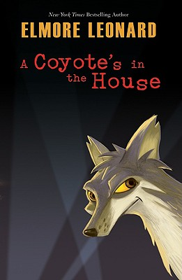 Image for A Coyote's in the House