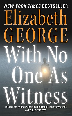 Image for With No One as Witness (Thomas Lynley and Barbara Havers Novels)