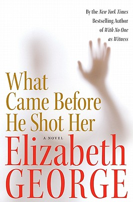 What Came Before He Shot Her, George, Elizabeth