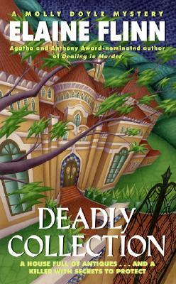Deadly Collection  A Molly Doyle Mystery, Flinn, Elaine