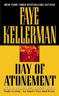 Day of Atonement (Decker/Lazarus Novels), Kellerman, Faye