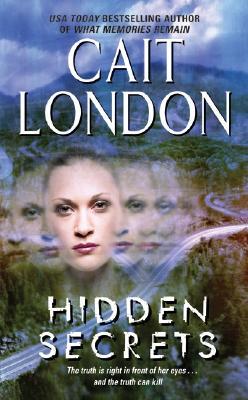 Hidden Secrets, Cait London