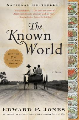 The Known World: A Novel, Jones, Edward P.