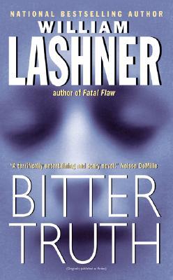 Bitter Truth, Lashner, William