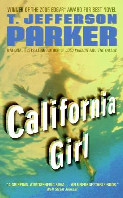 California Girl  A Novel, Parker, T. Jefferson