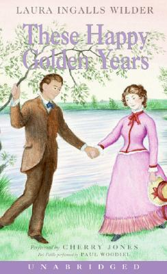 Image for These Happy Golden Years (Little House-the Laura Years)