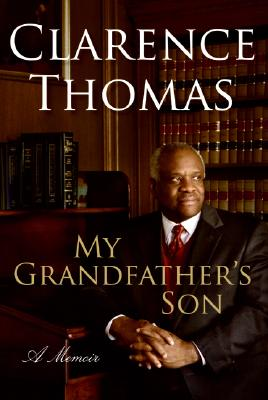 My Grandfather's Son: A Memoir, Thomas, Clarence