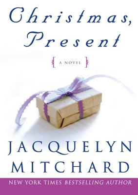 Image for Christmas, Present (Mitchard, Jacquelyn)