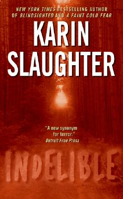 "Indelible (Grant County), ""Slaughter, Karin"""