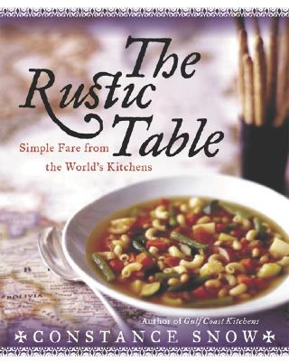 Image for RUSTIC TABLE : SIMPLE FARE FROM THE WORL