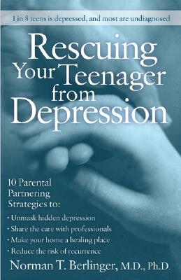 Image for Rescuing Your Teenager from Depression