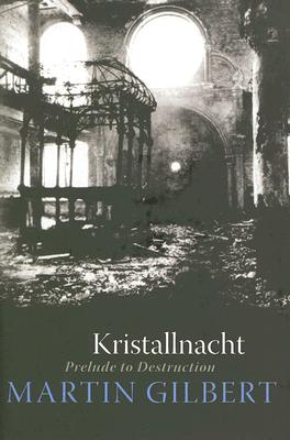 Image for Kristallnacht: Prelude to Destruction (Making History)