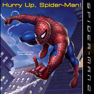 Image for Spider-Man 2: Hurry Up, Spider-Man!
