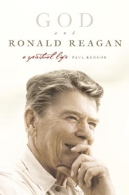 Image for God and Ronald Reagan: A Spiritual Life