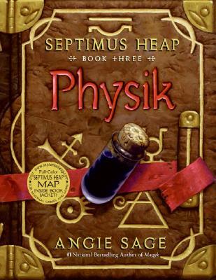 Physik (Septimus Heap, Book 3), Sage, Angie