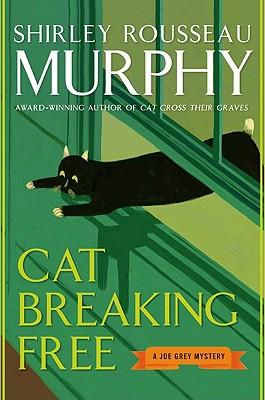 Image for CAT BREAKING FREE : A JOE GREY MYSTERY