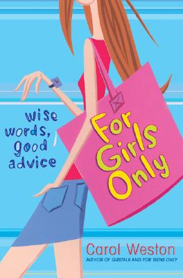 Image for For Girls Only: Wise Words, Good Advice