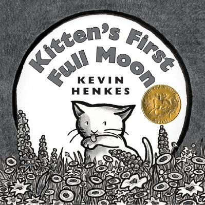 Kitten's First Full Moon, Henkes, Kevin