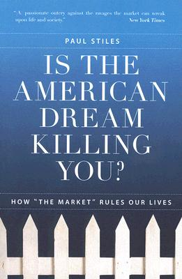 Image for Is the American Dream Killing You?