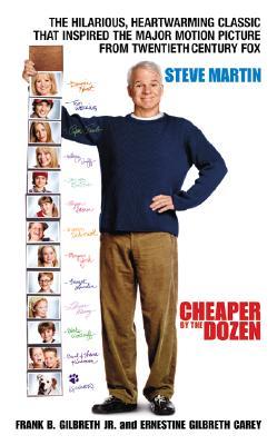 Cheaper by the Dozen, Gilbreth, Frank B.; Carey, Ernestine Gilbreth