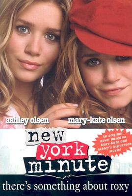 Image for New York Minute: There's Something About Roxy (Sequel)