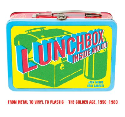 Image for Lunchbox: Inside and Out
