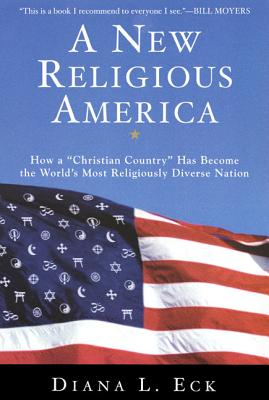 "Image for A New Religious America: How a ""Christian Country"" Has Become the World's Most Religiously Diverse Nation"