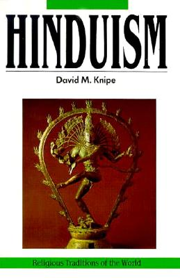 Image for Hinduism: Experiments in the Sacred, Religious Traditions of the World Series