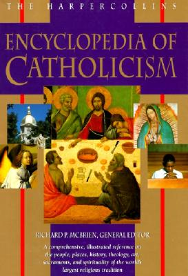 Image for The HarperCollins Encyclopedia of Catholicism