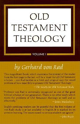 Image for Old Testament Theology: Volume I: The Theology of Israel's Historical Traditions