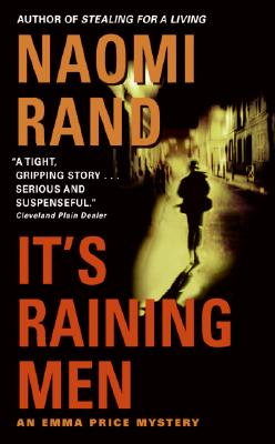 It's Raining Men (Emma Price Mysteries), Naomi Rand