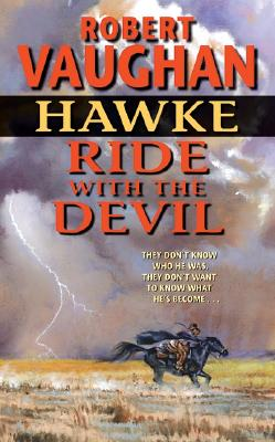 Image for Hawke: Ride With the Devil (Hawke (HarperTorch Paperback))
